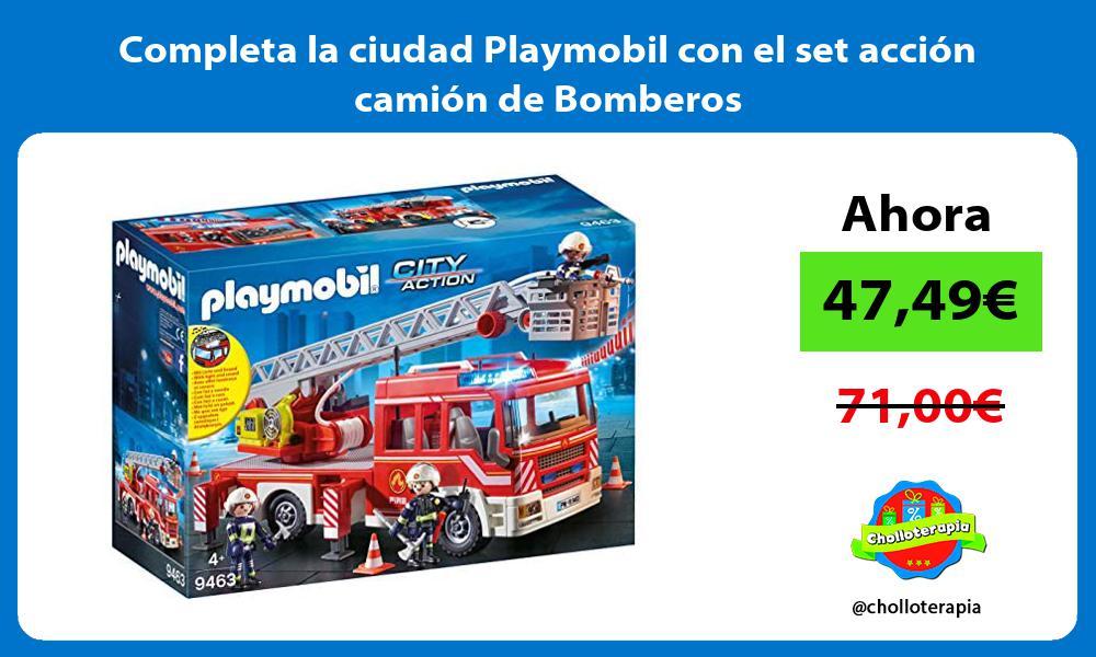 Completa la ciudad Playmobil con el set accion camion de Bomberos
