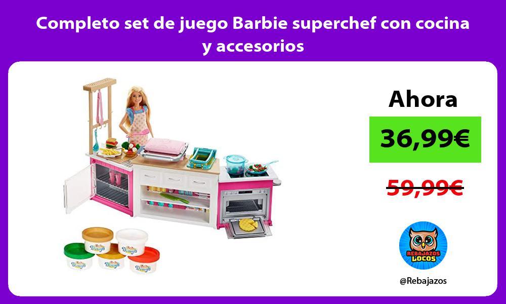 Completo set de juego Barbie superchef con cocina y accesorios