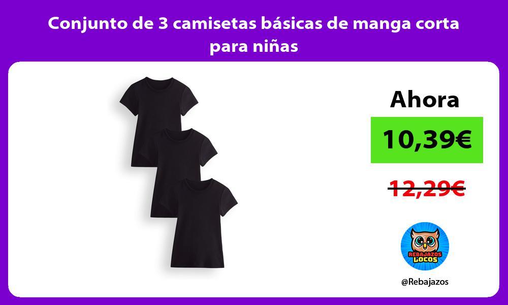 Conjunto de 3 camisetas basicas de manga corta para ninas