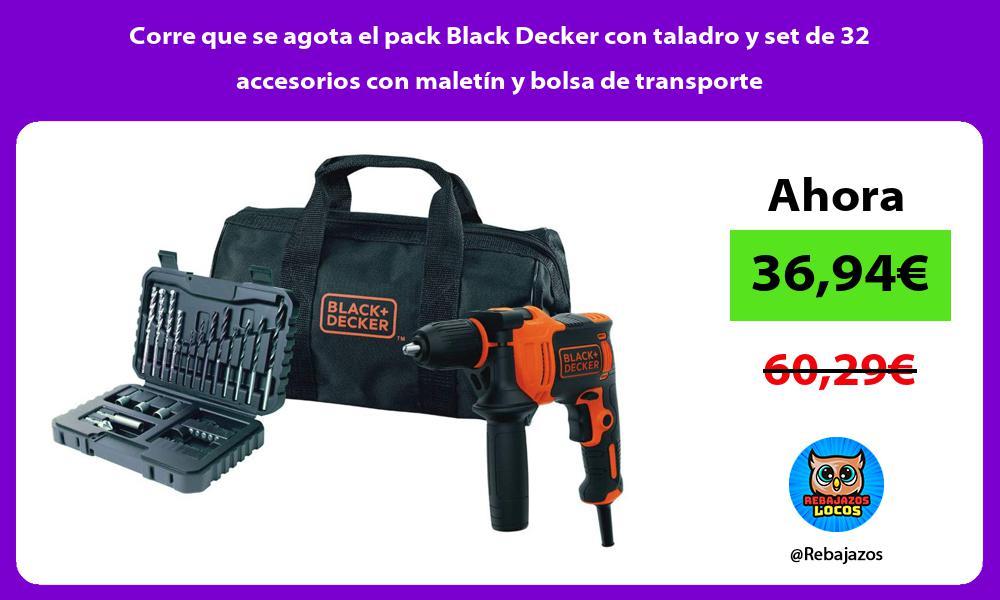 Corre que se agota el pack Black Decker con taladro y set de 32 accesorios con maletin y bolsa de transporte