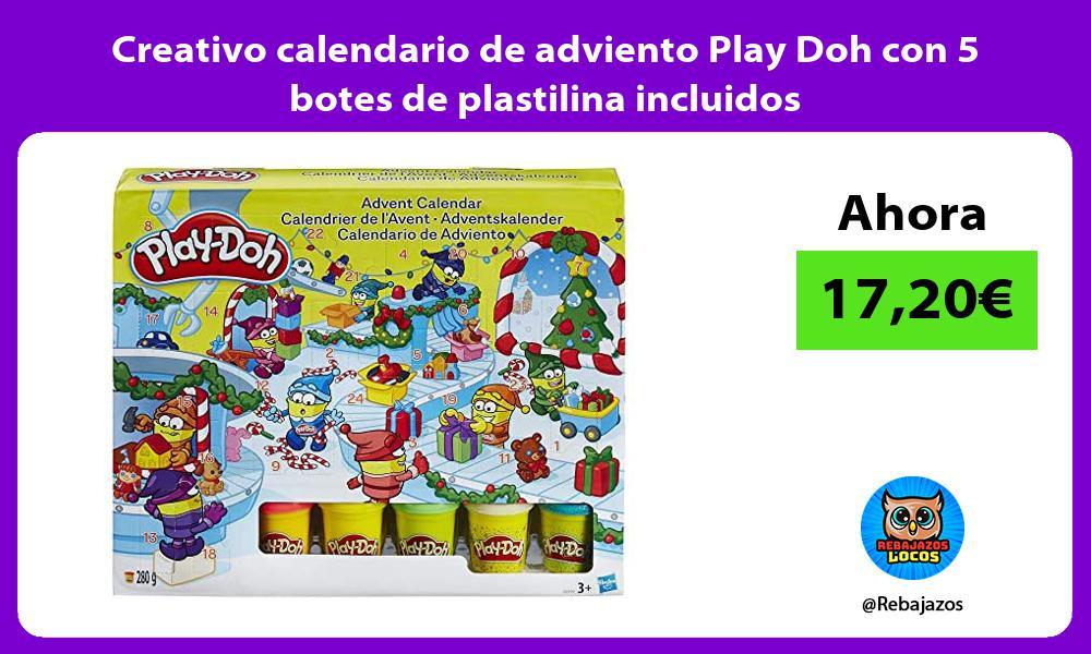 Creativo calendario de adviento Play Doh con 5 botes de plastilina incluidos
