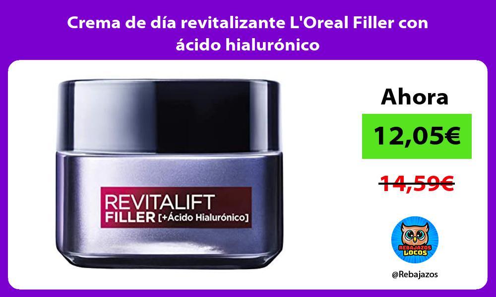 Crema de dia revitalizante LOreal Filler con acido hialuronico