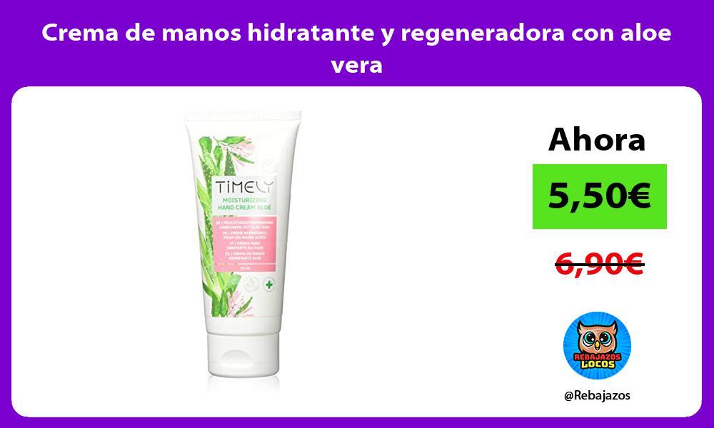 Crema de manos hidratante y regeneradora con aloe vera