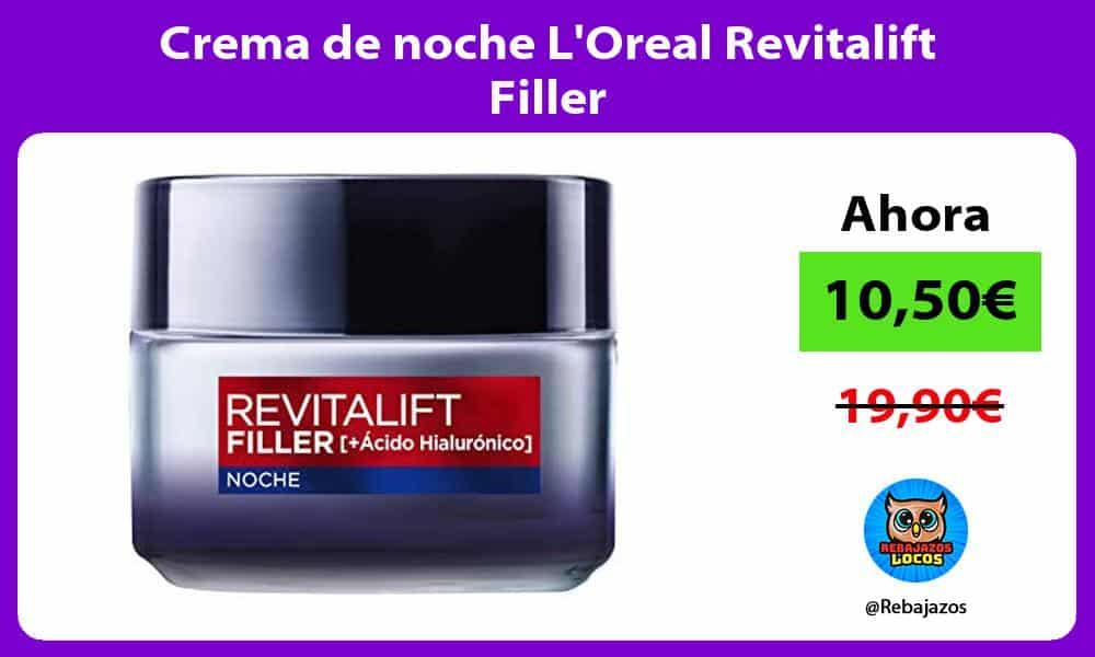 Crema de noche LOreal Revitalift Filler