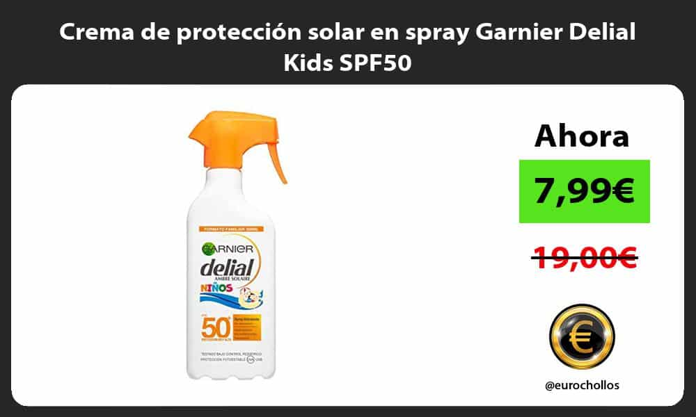 Crema de proteccion solar en spray Garnier Delial Kids SPF50