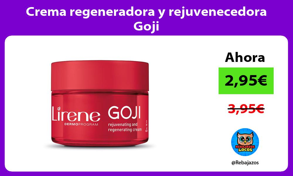 Crema regeneradora y rejuvenecedora Goji