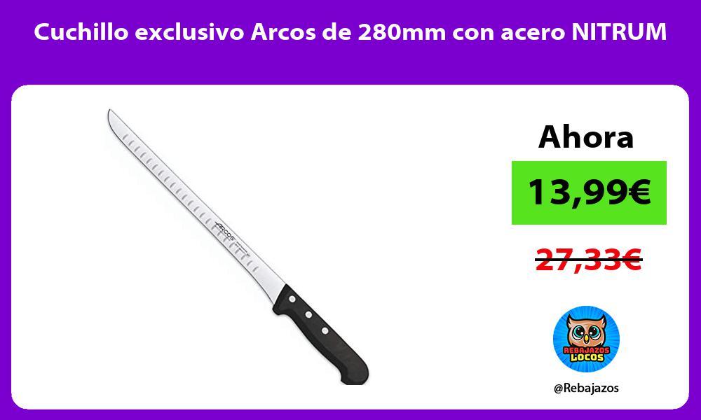 Cuchillo exclusivo Arcos de 280mm con acero NITRUM
