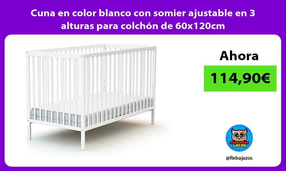 Cuna en color blanco con somier ajustable en 3 alturas para colchon de 60x120cm