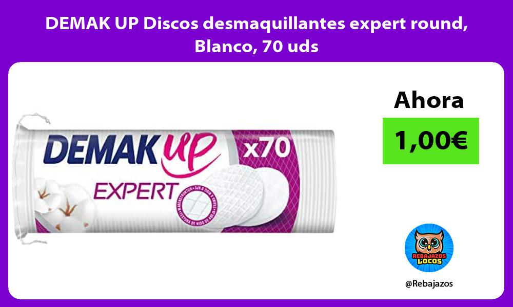 DEMAK UP Discos desmaquillantes expert round Blanco 70 uds