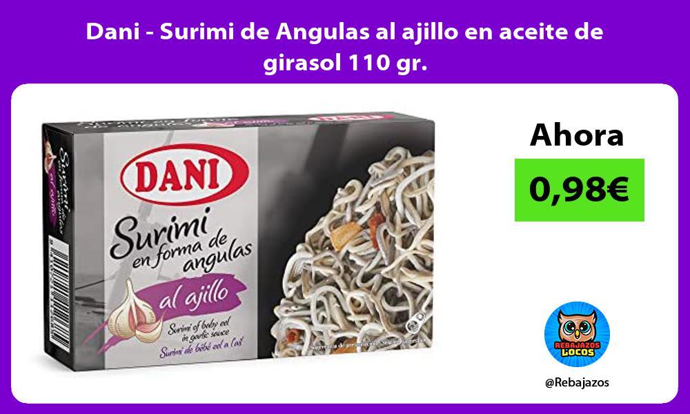 Dani Surimi de Angulas al ajillo en aceite de girasol 110 gr
