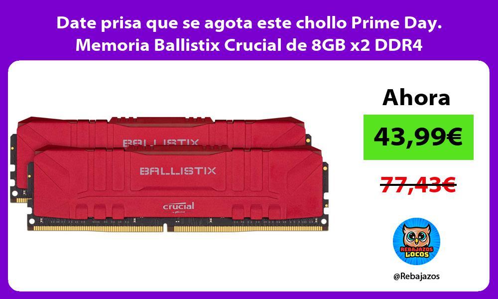 Date prisa que se agota este chollo Prime Day Memoria Ballistix Crucial de 8GB x2 DDR4