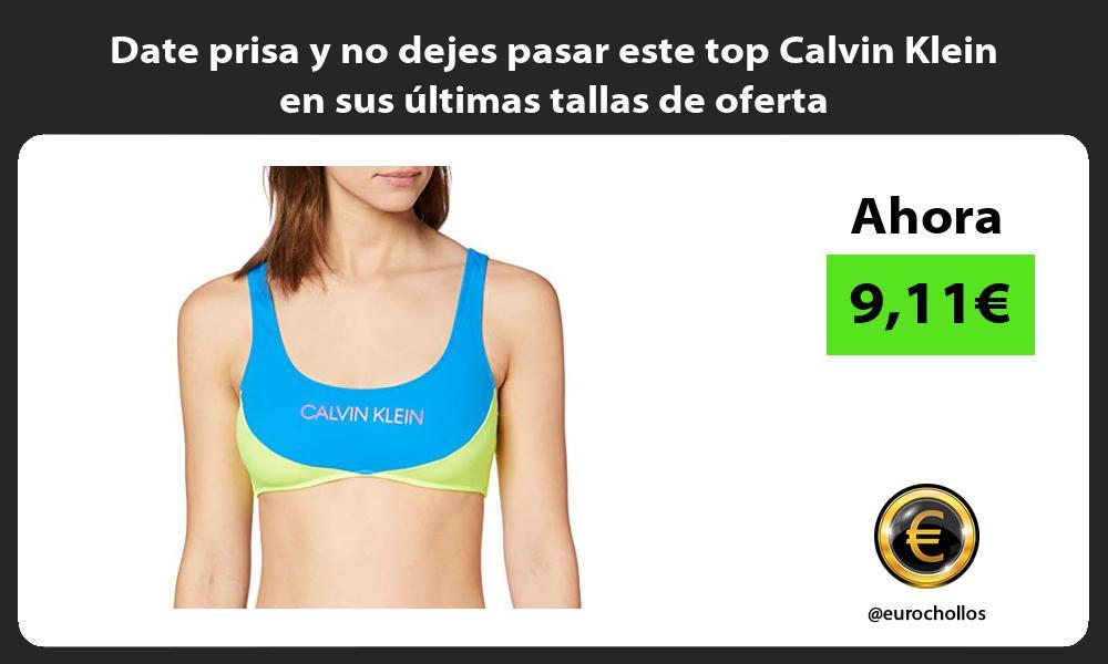 Date prisa y no dejes pasar este top Calvin Klein en sus ultimas tallas de oferta