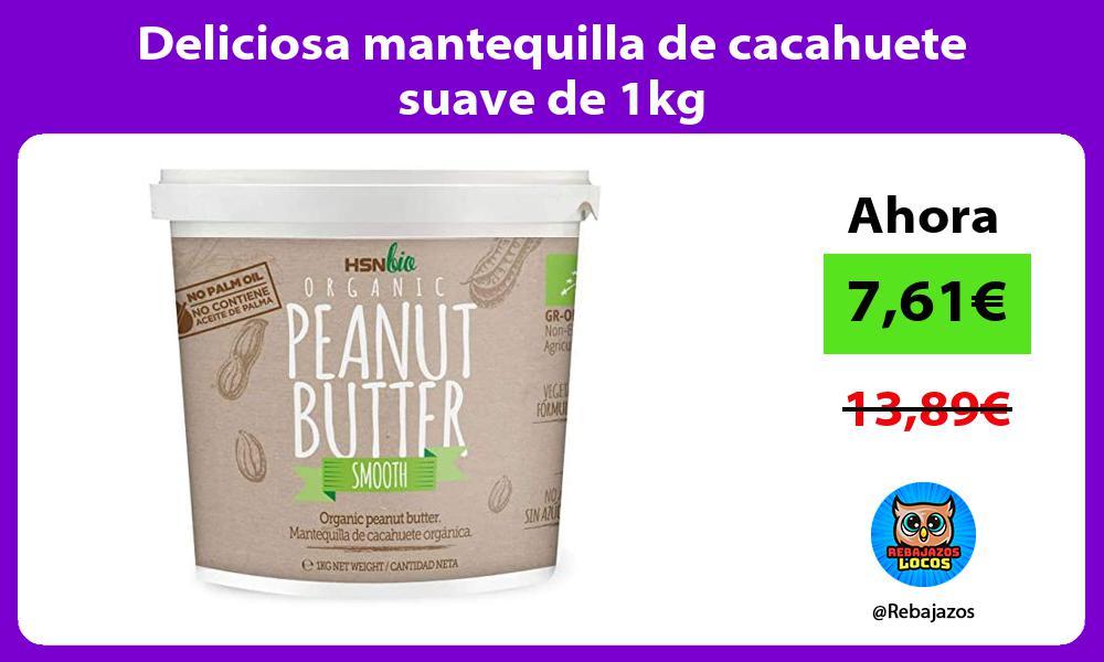 Deliciosa mantequilla de cacahuete suave de 1kg