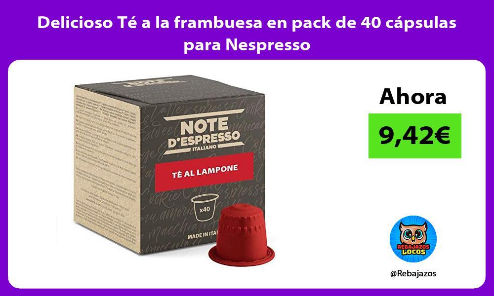 Delicioso Te a la frambuesa en pack de 40 capsulas para Nespresso