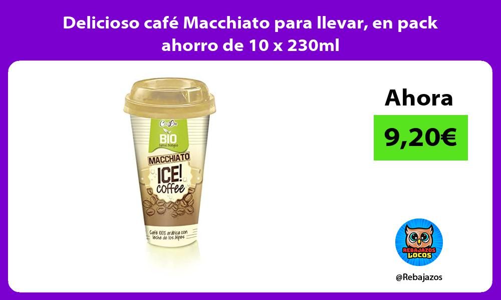 Delicioso cafe Macchiato para llevar en pack ahorro de 10 x 230ml