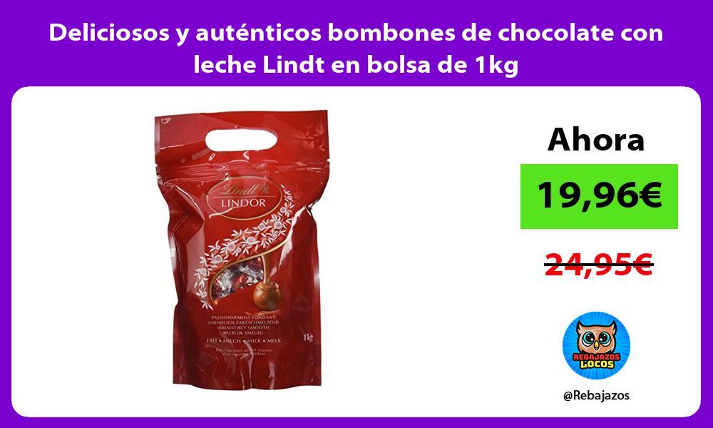 Deliciosos y autenticos bombones de chocolate con leche Lindt en bolsa de 1kg