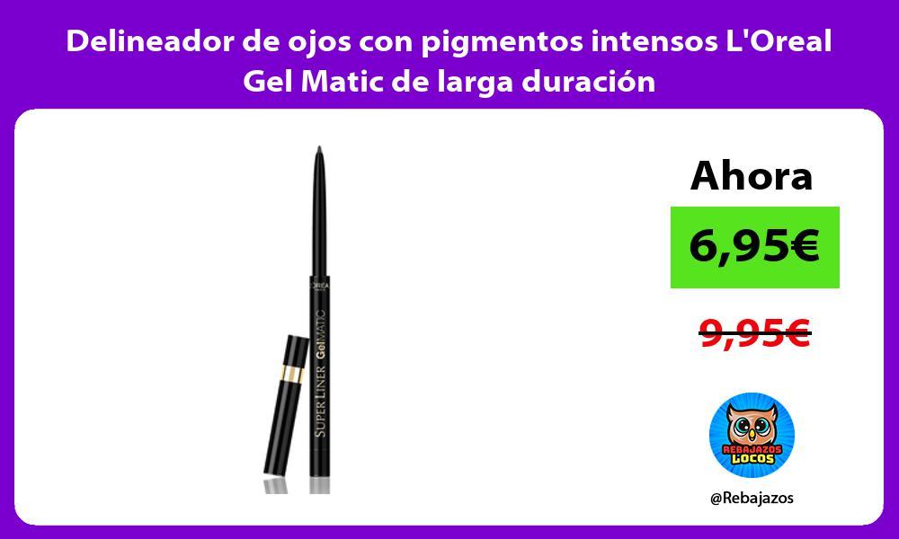 Delineador de ojos con pigmentos intensos LOreal Gel Matic de larga duracion