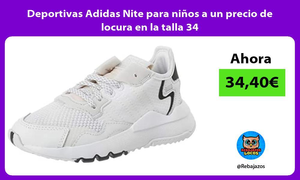 Deportivas Adidas Nite para ninos a un precio de locura en la talla 34