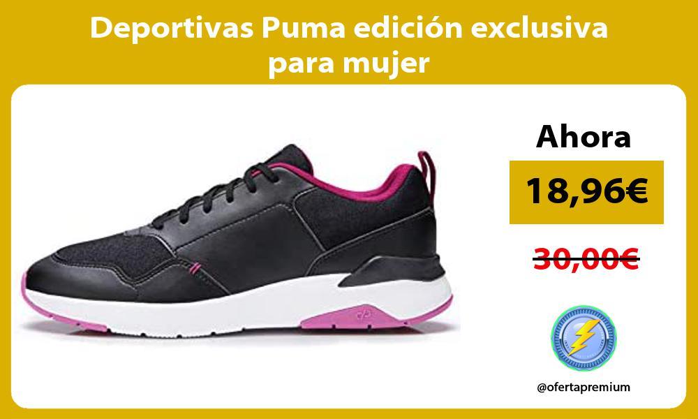 Deportivas Puma edicion exclusiva para mujer
