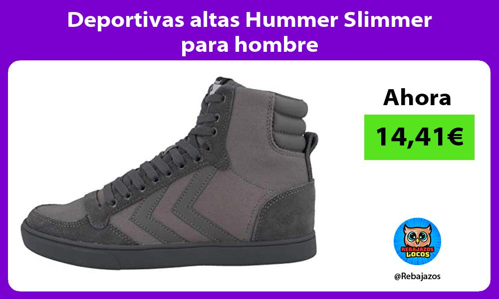 Deportivas altas Hummer Slimmer para hombre