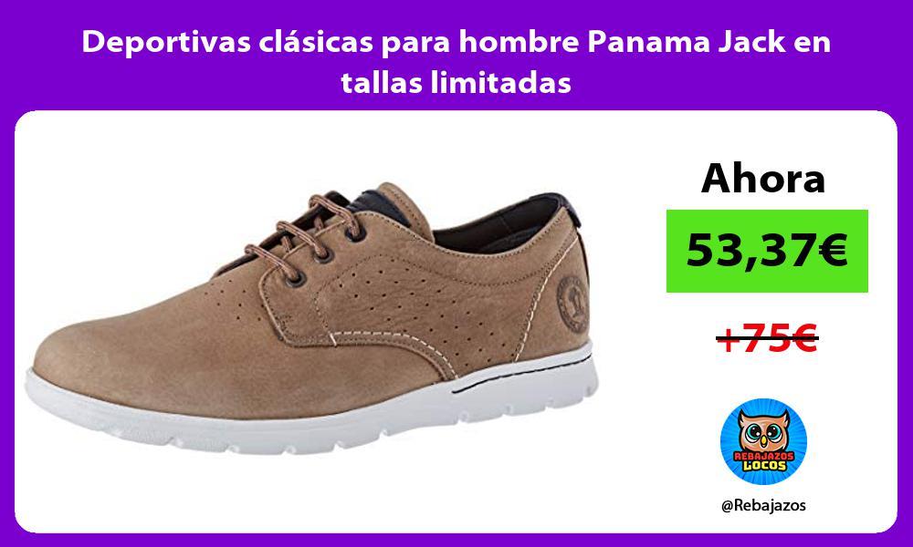 Deportivas clasicas para hombre Panama Jack en tallas limitadas
