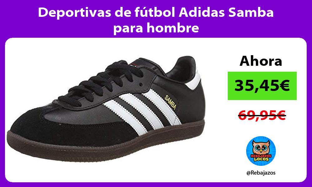 Deportivas de futbol Adidas Samba para hombre