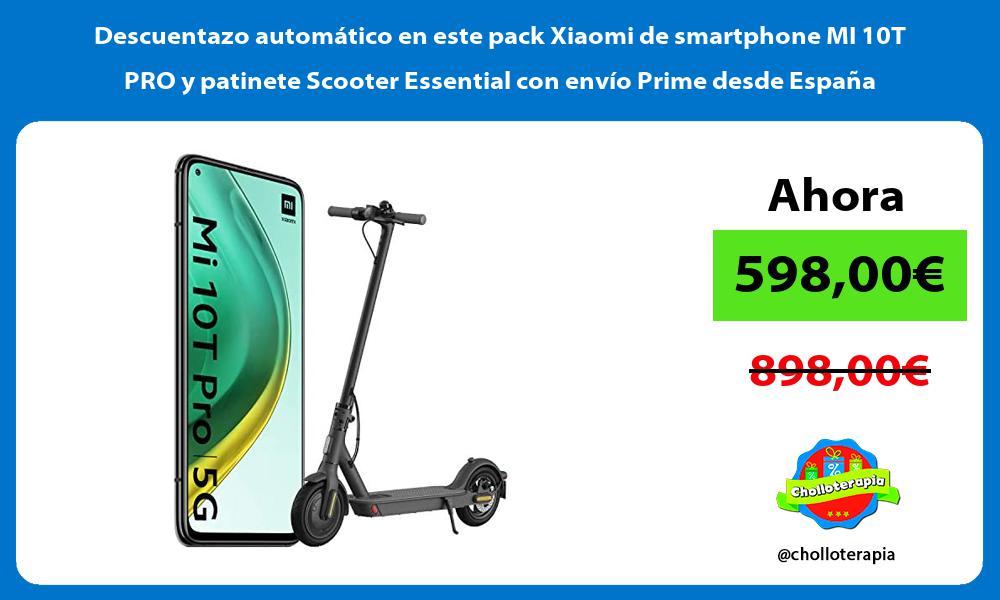 Descuentazo automatico en este pack Xiaomi de smartphone MI 10T PRO y patinete Scooter Essential con envio Prime desde Espana