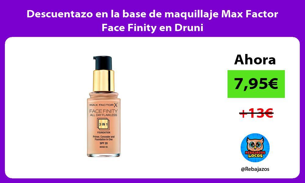 Descuentazo en la base de maquillaje Max Factor Face Finity en Druni