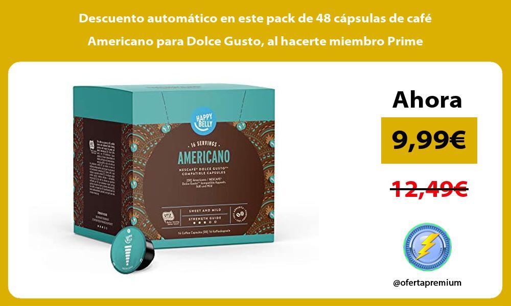 Descuento automatico en este pack de 48 capsulas de cafe Americano para Dolce Gusto al hacerte miembro Prime