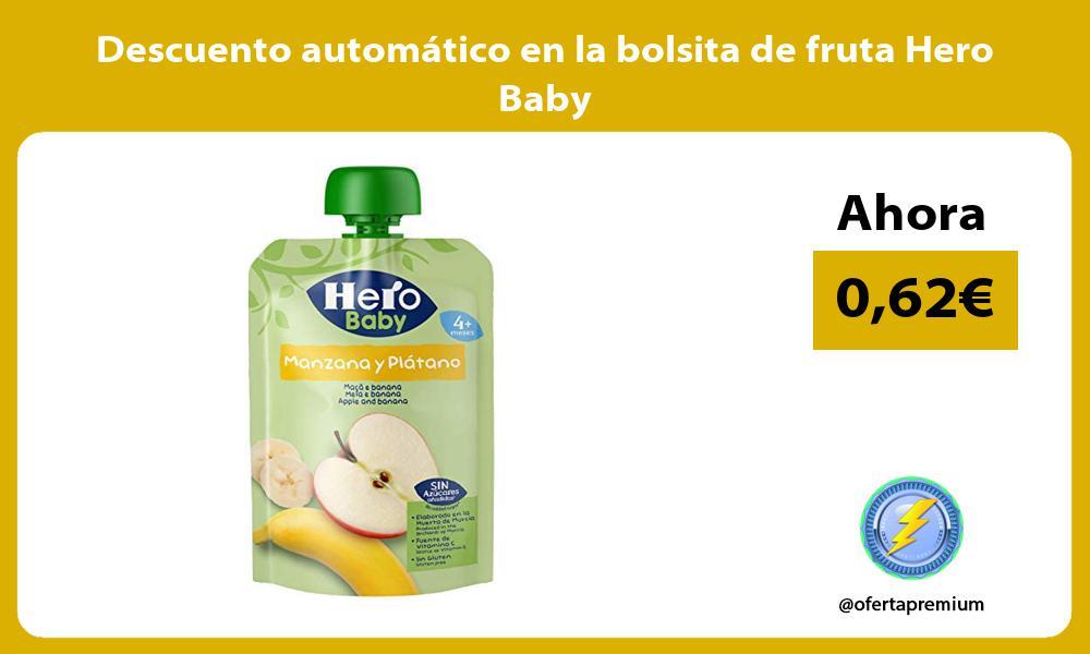 Descuento automatico en la bolsita de fruta Hero Baby