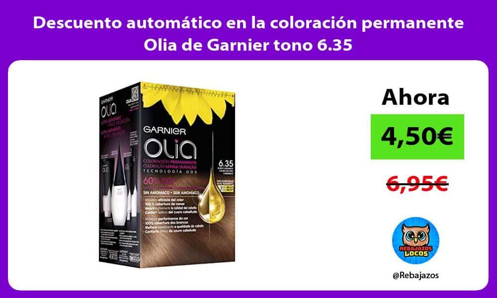 Descuento automatico en la coloracion permanente Olia de Garnier tono 6 35