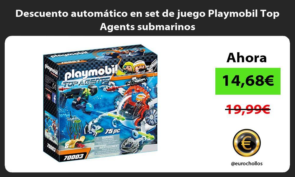 Descuento automatico en set de juego Playmobil Top Agents submarinos