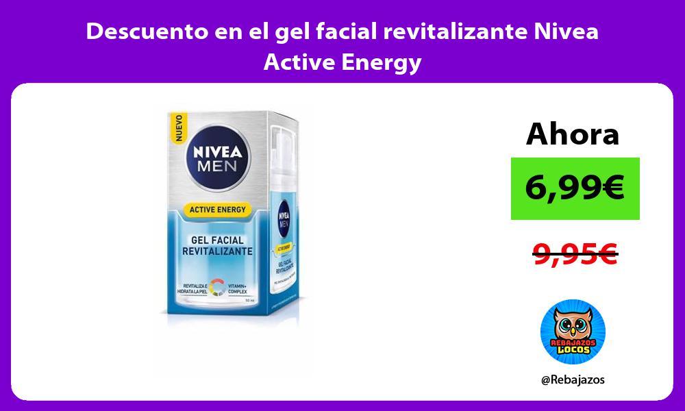 Descuento en el gel facial revitalizante Nivea Active Energy