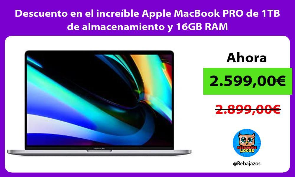 Descuento en el increible Apple MacBook PRO de 1TB de almacenamiento y 16GB RAM