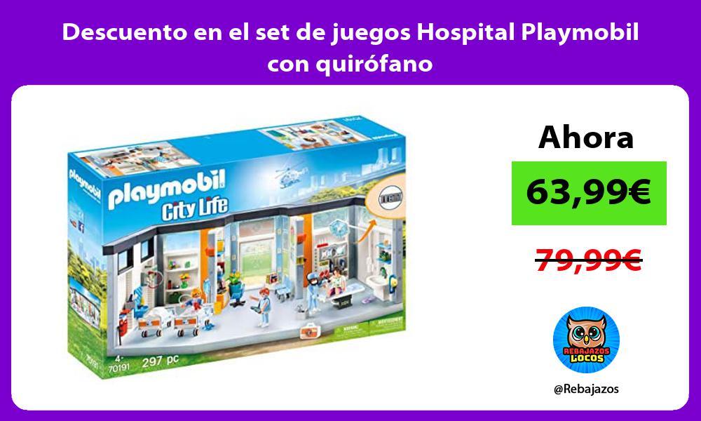 Descuento en el set de juegos Hospital Playmobil con quirofano