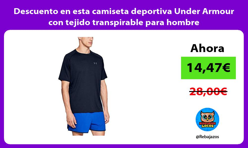 Descuento en esta camiseta deportiva Under Armour con tejido transpirable para hombre