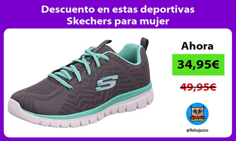Descuento en estas deportivas Skechers para mujer
