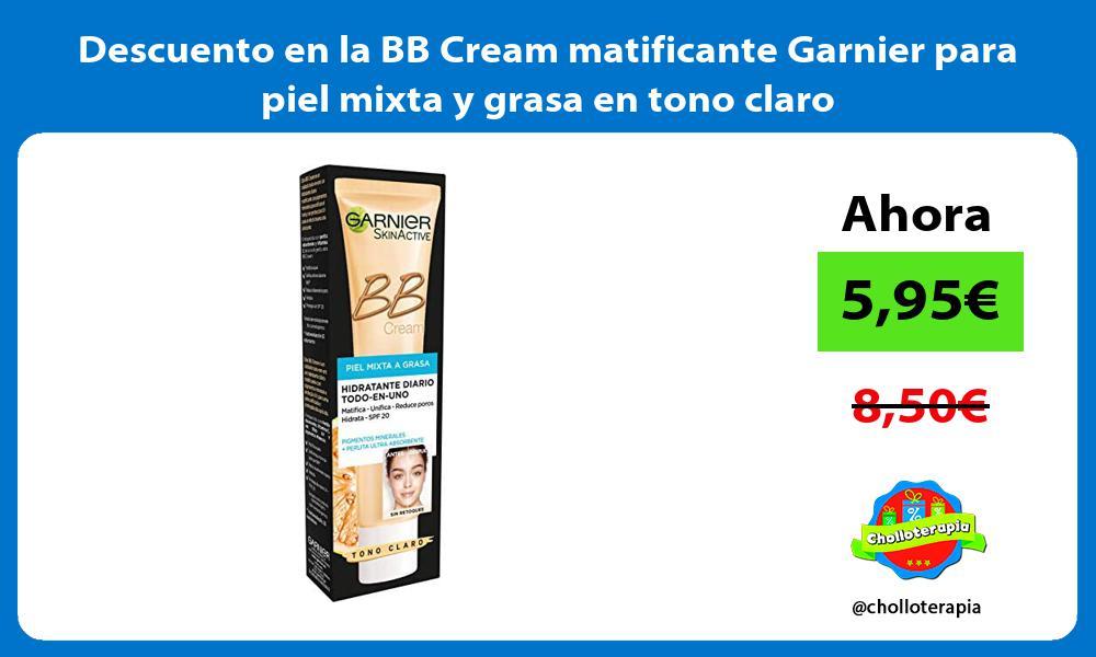 Descuento en la BB Cream matificante Garnier para piel mixta y grasa en tono claro
