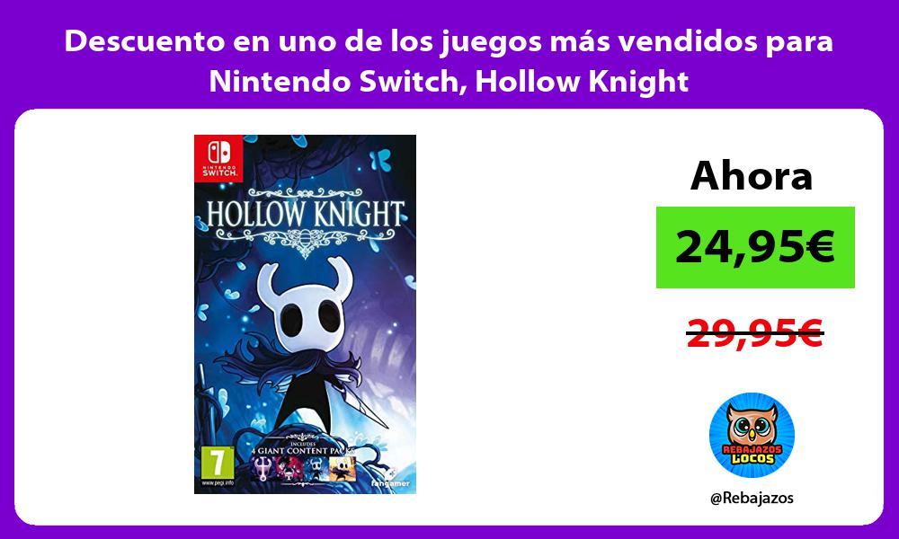 Descuento en uno de los juegos mas vendidos para Nintendo Switch Hollow Knight