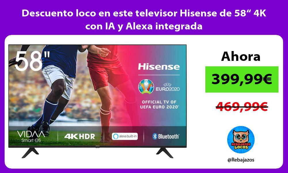 Descuento loco en este televisor Hisense de 58 4K con IA y Alexa integrada