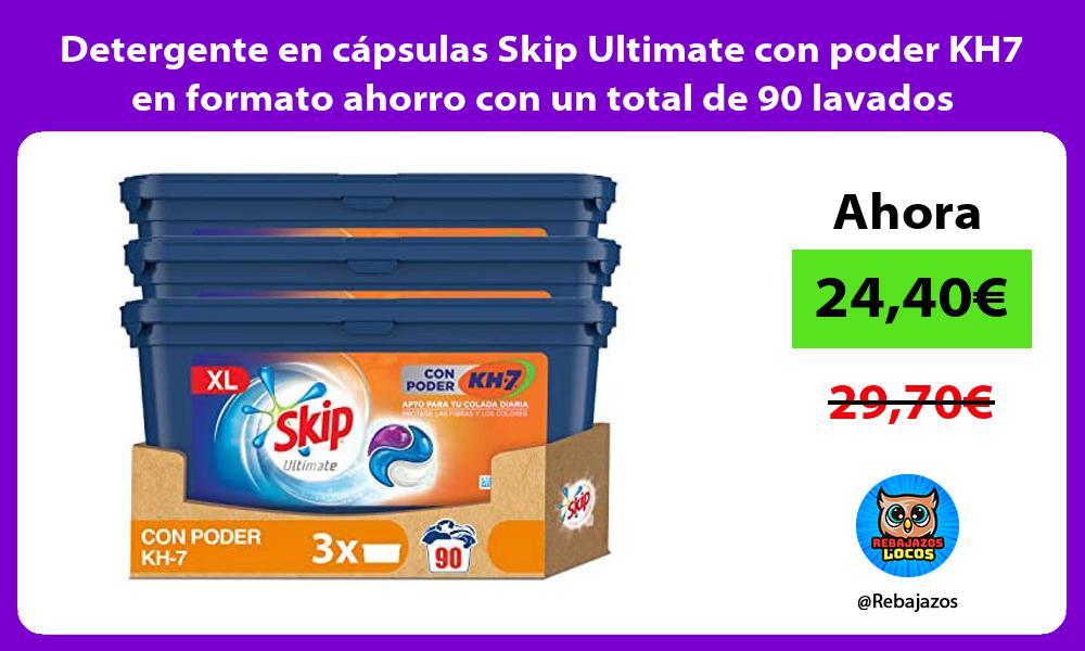 Detergente en capsulas Skip Ultimate con poder KH7 en formato ahorro con un total de 90 lavados
