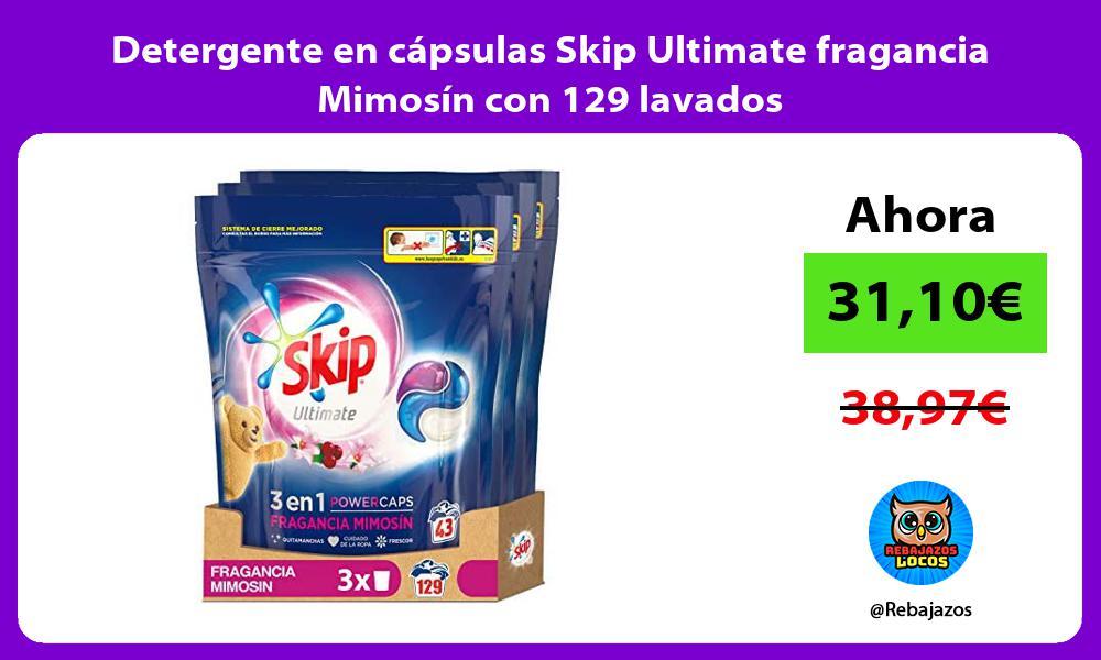 Detergente en capsulas Skip Ultimate fragancia Mimosin con 129 lavados