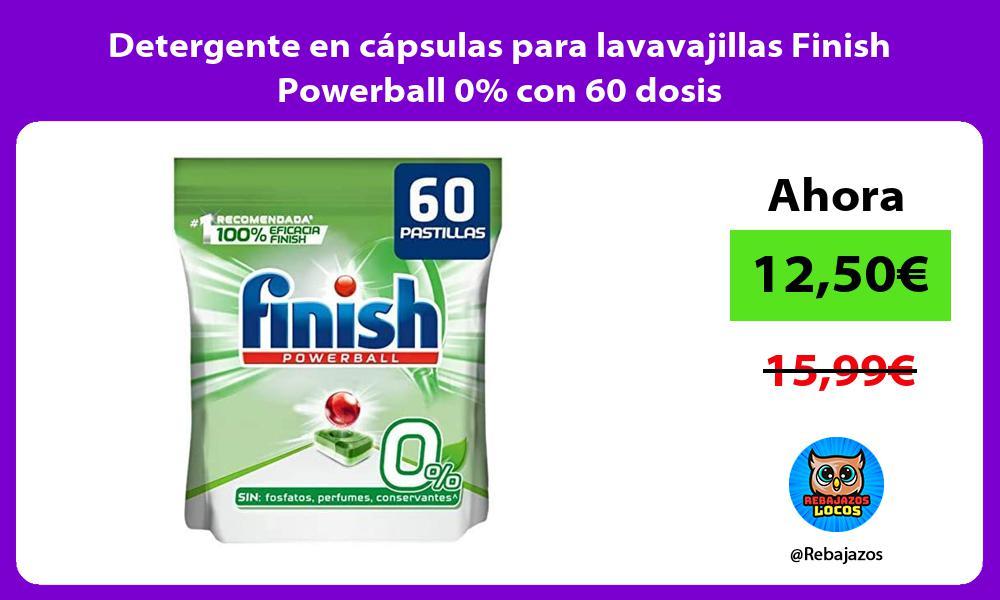 Detergente en capsulas para lavavajillas Finish Powerball 0 con 60 dosis