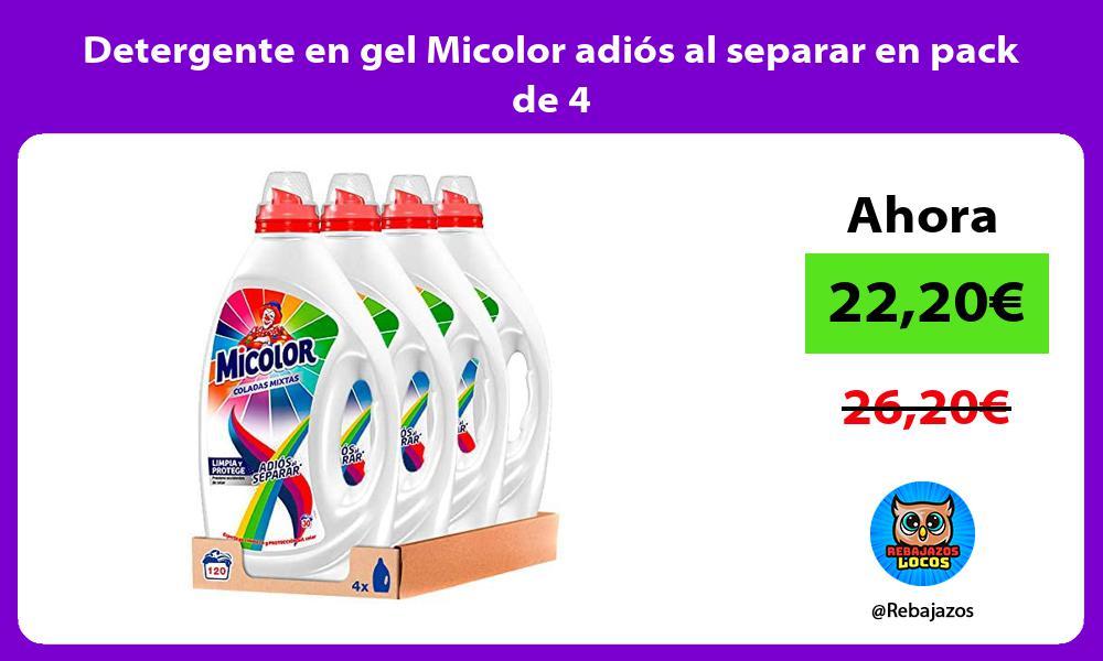 Detergente en gel Micolor adios al separar en pack de 4