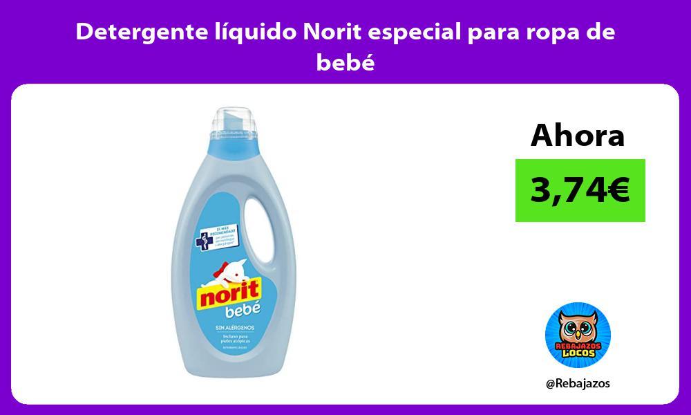 Detergente liquido Norit especial para ropa de bebe