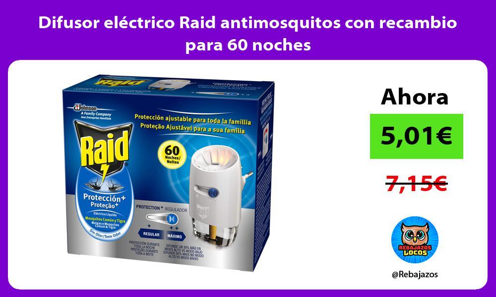 Difusor electrico Raid antimosquitos con recambio para 60 noches