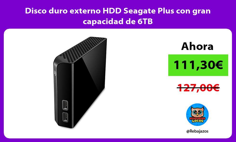 Disco duro externo HDD Seagate Plus con gran capacidad de 6TB