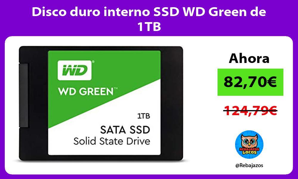 Disco duro interno SSD WD Green de 1TB