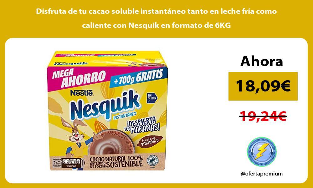 Disfruta de tu cacao soluble instantaneo tanto en leche fria como caliente con Nesquik en formato de 6KG