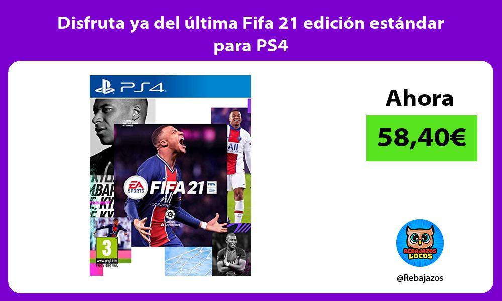 Disfruta ya del ultima Fifa 21 edicion estandar para PS4